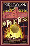 No Time Like The Past (The Chronicles of St Mary's Series Book 5) (English Edition)