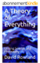 A Theory of Everything: Uniting Science and Philosophy (English Edition)