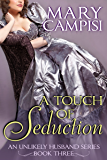 A Touch of Seduction (An Unlikely Husband Book 3)