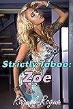 Strictly Taboo: Zoe