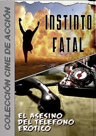 Pack Instinto Fatal/El Asesino del Teléfono Erótico DVD: Amazon.es ...