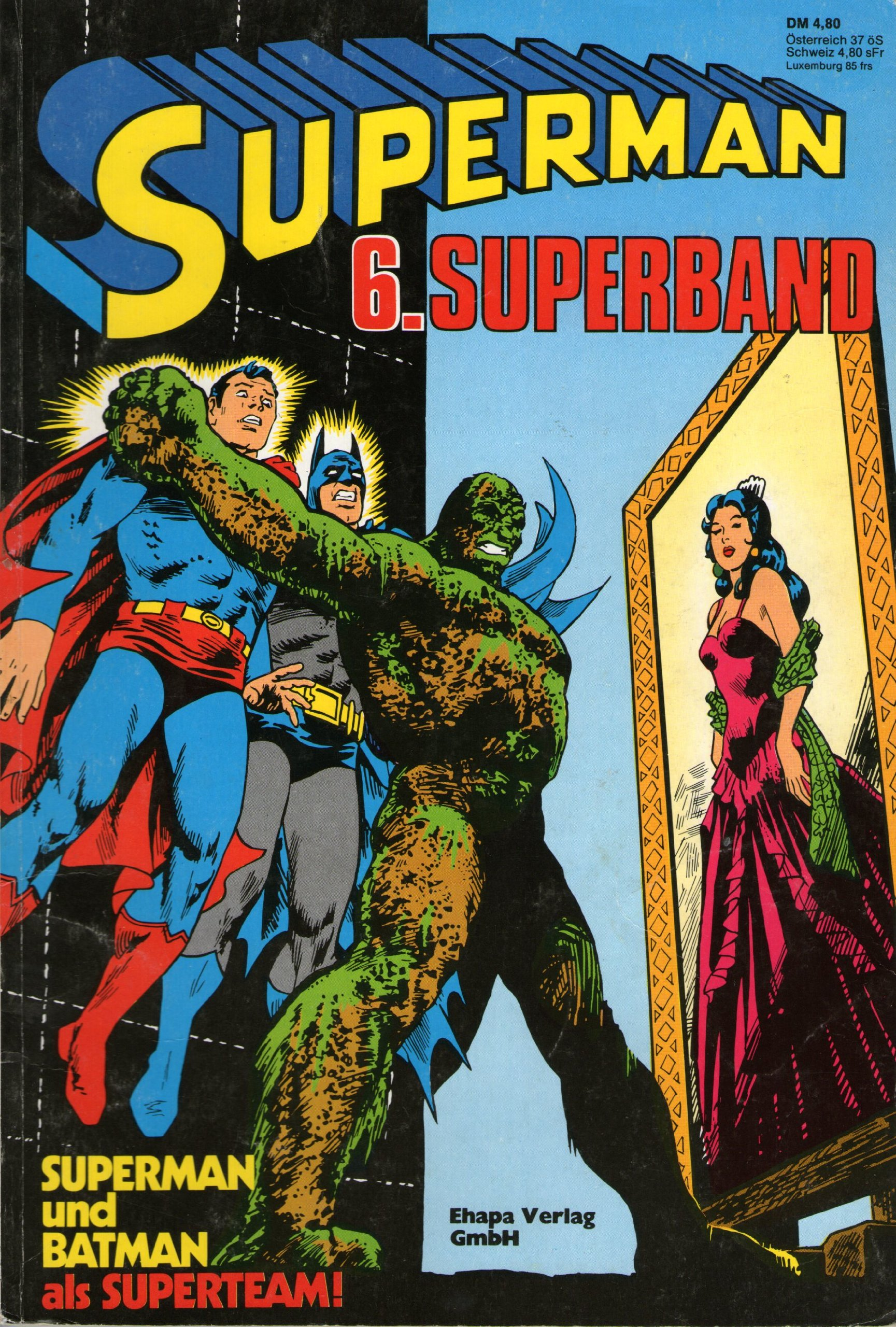 Superman Comic Superband # 6 - Superman und Batman - Ehapa Verlag 1980 (Ehapa Verlag, Superman, Superband) Comic – 1980 B008VHWD5Y Belletristik - Comic Cartoon