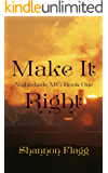Make It Right (Nightshade MC Book 1)