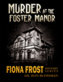 Fiona Frost: Murder at the Foster Manor