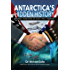 Antarctica's Hidden History: Corporate Foundations of Secret Space Programs