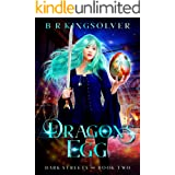 Dragon's Egg: An Urban Fantasy (Dark Streets Book 2)