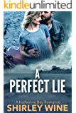 A Perfect Lie (A Katherine Bay Romance Book 3)