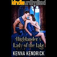 Highlander's Lady of the Lake: Scottish Medieval Highlander Romance
