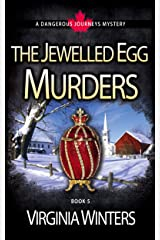 The Jewelled Egg Murders (Dangerous Journeys Book 5) Kindle Edition