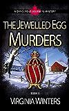 The Jewelled Egg Murders (Dangerous Journeys Book 5)