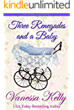 Three Renegades and a Baby: A Renegade Royals Short Story