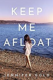 Keep Me Afloat