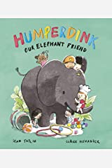 Humperdink Our Elephant Friend Kindle Edition