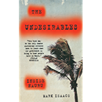 The Undesirables: Inside Nauru