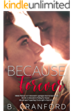 Because Forever (The Avenue Book 2)