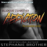 Billionaire Stepbrother - Addiction: The Complete Series