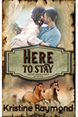 Here to Stay (Hidden Springs Book 1) Kindle Edition