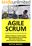 Agile Scrum: Your Quick Start Guide with Step-by-Step Instructions (English Edition)