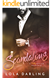 Scandalous: A Filthy Office Romance