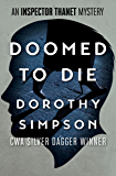 Doomed to Die (The Inspector Thanet Mysteries Book 10)