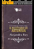 Il ricettario di Artemisia - Le avventure di Linda Moriz