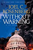 Without Warning: A J. B. Collins Series Political and Military Action Thriller (Book 3)