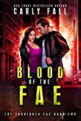 Blood of the Fae (The Forbidden Fae Book 2) Kindle Edition