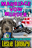 Marriage Vow Murder (Merry Wrath Mysteries  Book 9) (English Edition)