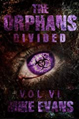 Divided (The Orphans Book 6) Kindle Edition