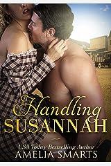 Handling Susannah (Mail-Order Grooms Book 1) Kindle Edition