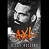 Axl: Sons of Chaos MC (English Edition)