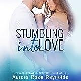 Stumbling Into Love: Fluke My Life, Book 2