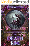 The Death King (The Dark Kings Book 5)