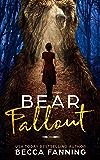 Bear Fallout (BBW Bear Shifter Romance)