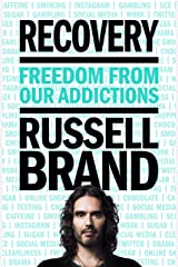 Recovery: Freedom from Our Addictions Kindle Edition