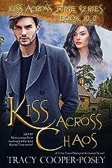 Kiss Across Chaos (Kiss Across Time Book 10) Kindle Edition