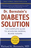 Dr. Bernstein's Diabetes Solution: The Complete