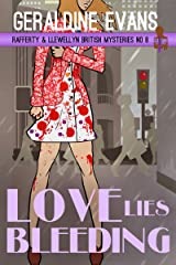 Love Lies Bleeding: British Detectives (Rafferty & Llewellyn Book 8) Kindle Edition