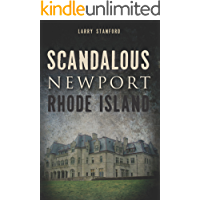 Scandalous Newport, Rhode Island (Wicked)