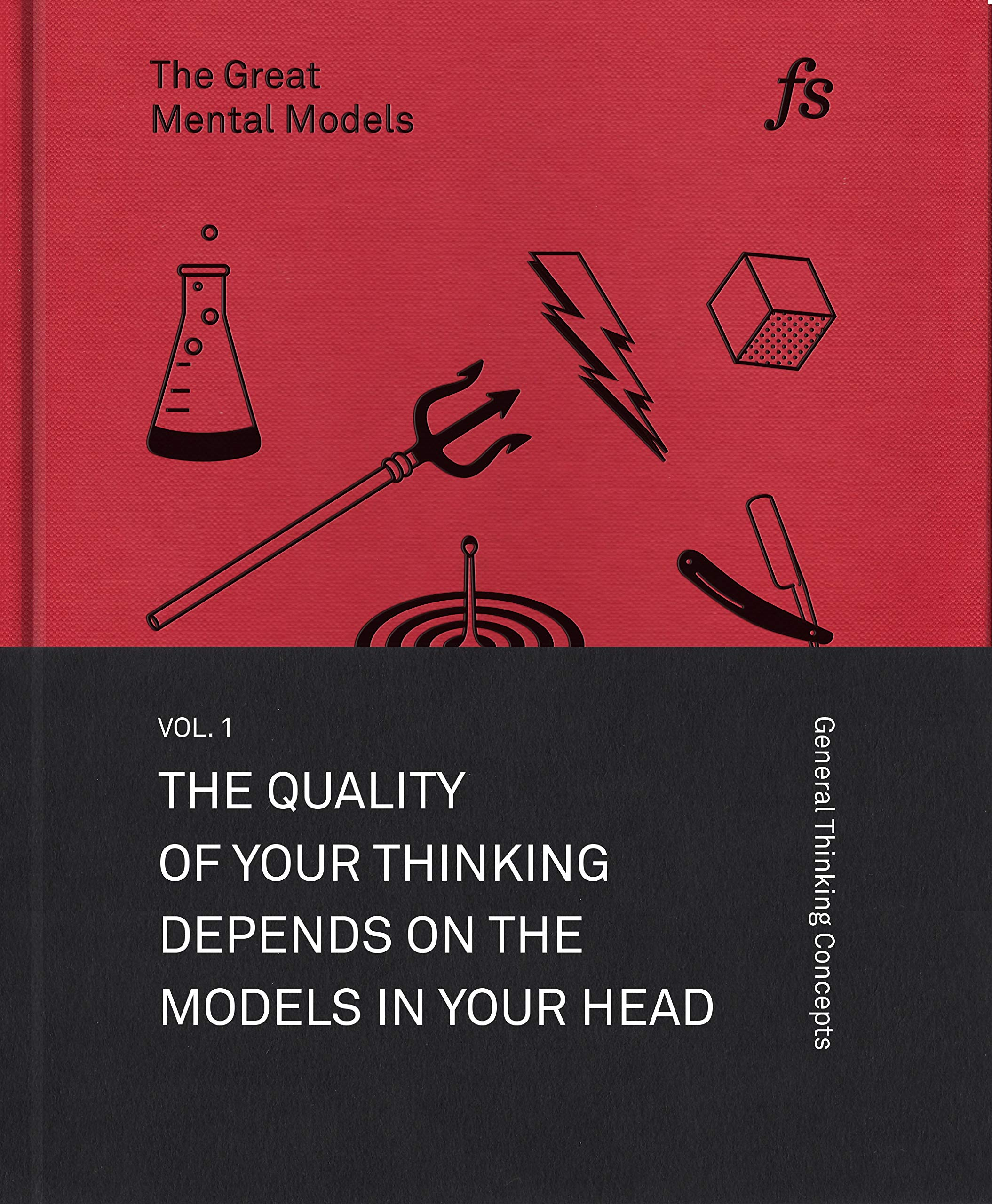 The Great Mental Models: General Thinking Concepts por Shane Parrish