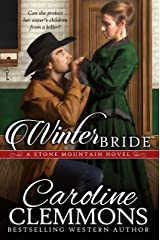 Winter Bride (Men Of Stone Mountain, Texas Book 7) Kindle Edition