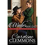 Winter Bride (Men Of Stone Mountain, Texas Book 7)