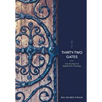 Thirty-Two Gates: Into the Heart of Kabbalah and Chassidus
