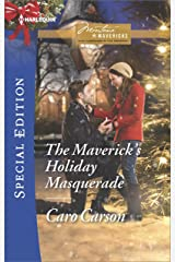 The Maverick's Holiday Masquerade (Montana Mavericks: What Happened at the Weddi Book 2438)