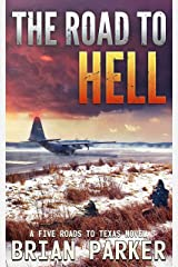The Road to Hell: Sidney's Way (A Five Roads to Texas Novel Book 6) Kindle Edition