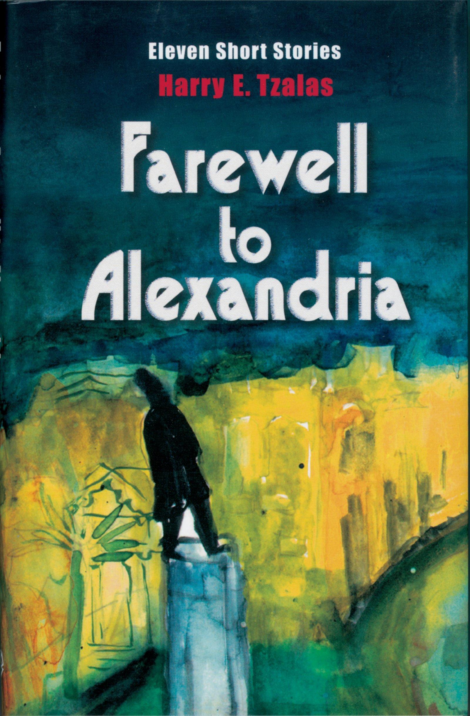 Read Online Farewell to Alexandria pdf