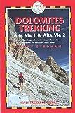 Dolomites Trekking - AV1 & AV2, 2nd: Italy Trekking Guides (Trailblazer Italy Trekking Guides)