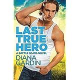Last True Hero (Battle Scars Book 1)