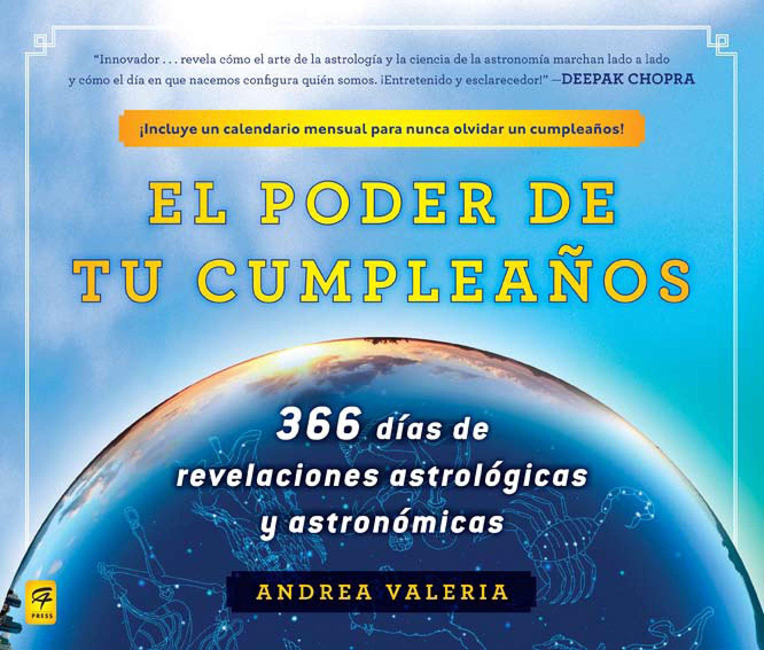 Read Online El poder de tu cumpleaños (The Power of Your Birthday): 366 dias de revelaciones astrologicas y astronomicas (366 Days of Astrological a nd Astronomical Revelations) (Spanish Edition) PDF