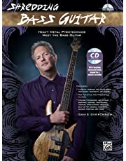 Shredding Bass Guitar: Heavy Metal Pyrotechnics Meet the Bass Guitar, Book & CD